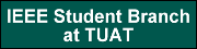 IEEE Student Branch at TUAT